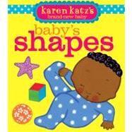 Baby's Shapes by Katz, Karen; Katz, Karen, 9781416998242