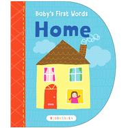 Baby's First Words: Home by Unknown, 9781619638242