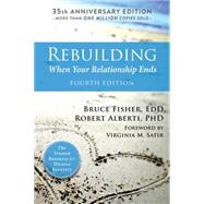 Rebuilding by Fisher, Bruce; Alberti, Robert; Satir, Virginia M., 9781626258242
