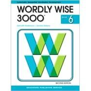 Wordly Wise 3000 Book 6 (Item # 2824) by Hodkinson, Kenneth; Ornato, Joseph, 9780838828243