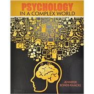 Psychology in a Complex World by Bonds-raacke, Jennifer M., 9781465258243