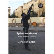 Syrian Notebooks by LITTELL, JONATHANMANDELL, CHARLOTTE, 9781781688243