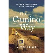 The Camino Way by Prince, Victor, 9780814438244