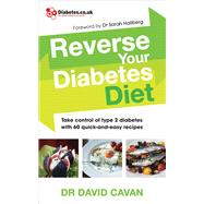 Reverse Your Diabetes Diet by Cavan, David, Dr., 9780091948245