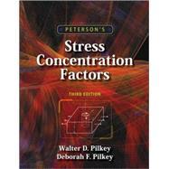 Peterson's Stress Concentration Factors by Pilkey, Walter D.; Pilkey, Deborah F., 9780470048245