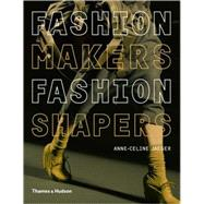 Fashion Makers Fashion Shapers Pa by Jaeger,Anne-Celine, 9780500288245