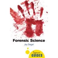 Forensic Science by Siegel, Jay, 9781780748245
