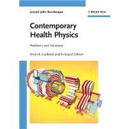 Contemporary Health Physics : Problems and Solutions by Bevelacqua, Joseph John, 9783527408245