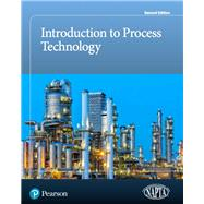 Introduction to Process Technology by NAPTA, 9780134808246