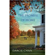 The Promise of Home by CHAN, DARCIE, 9780345538246