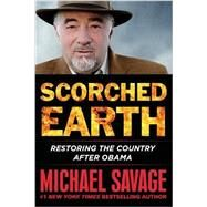 Scorched Earth by Savage, Michael, 9781455568246