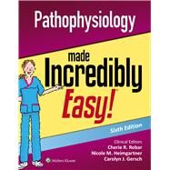 Pathophysiology Made Incredibly Easy by Lippincott Williams & Wilkins, 9781496398246
