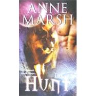 The Hunt by Marsh, Anne, 9780505528247