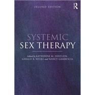 Systemic Sex Therapy by Hertlein; Katherine M., 9780415738248