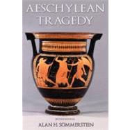 Aeschylean Tragedy by Sommerstein, Alan H., 9780715638248