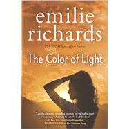 The Color of Light by Richards, Emilie, 9780778318248