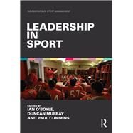 Leadership in Sport by O'Boyle; Ian, 9781138818248