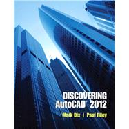 Discovering AutoCAD 2012 by Dix, Mark; Riley, Paul, 9780132658249