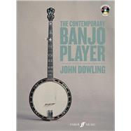 The Contemporary Banjo Player by Dowling, John, 9780571538249