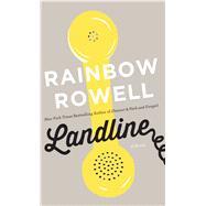 Landline by Rowell, Rainbow, 9781594138249