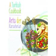 A Turkish Cookbook by Der Haroutunian, Arto, 9781909808249