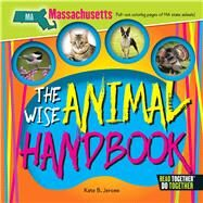 The Wise Animal Handbook Massachusetts by Jerome, Kate B., 9780738528250