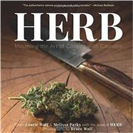 Herb by Wolf, Laurie; Parks, Melissa; Wolf, Bruce, 9781941758250