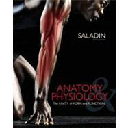 Anatomy and Physiology : The Unity of Form and Function by Kenneth Saladin, 9780073378251