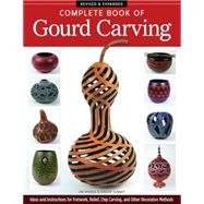 Complete Book of Gourd Carving by Widess, Jim; Summit, Ginger, 9781565238251