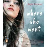 Where She Went by Forman, Gayle, 9780142428252