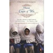 Three Cups of Tea One Man's Mission to Promote Peace . . . One School at a Time by Mortenson, Greg; Relin, David Oliver, 9780143038252