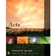 Acts by Clinton E. Arnold, General Editor; Clinton E. Arnold, 9780310278252