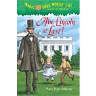 Magic Tree House #47: Abe Lincoln at Last! by OSBORNE, MARY POPEMURDOCCA, SAL, 9780375868252