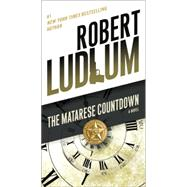 The Matarese Countdown by LUDLUM, ROBERT, 9780345538253