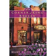 At the Corner of King Street by Taylor, Mary Ellen, 9780425278253