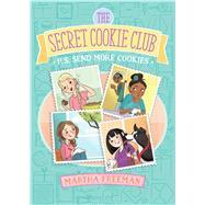 P.s. Send More Cookies by Freeman, Martha, 9781481448253