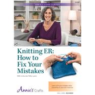 Knitting Er: How to Fix Your Mistakes Class by Lyons, Patty, 9781573678254