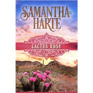 Cactus Rose by Harte, Samantha, 9781626818255