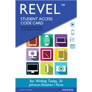 REVEL for Writing Today -- Access Card by Johnson-Sheehan, Richard; Paine, Charles, 9780134188256