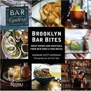 Brooklyn Bar Bites by Scott-Goodman, Barbara; May, Jennifer, 9780847848256