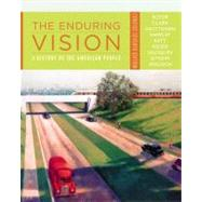 The Enduring Vision A History of the American People, Concise by Boyer, Paul S.; Clark, Clifford E.; Halttunen, Karen; Hawley, Sandra; Kett, Joseph F., 9781111838256
