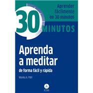 Aprenda a meditar / Learn to Mediate by Pohl, Monica A., 9788415618256