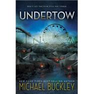 Undertow by Buckley, Michael, 9780544348257