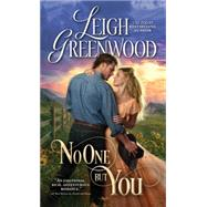 No One but You by Greenwood, Leigh, 9781492608257