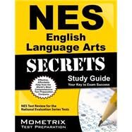 Nes English Language Arts Secrets by Nes Exam Secrets Test Prep, 9781627338257