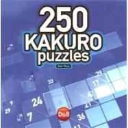 250 Kakuro Puzzles by Alan Ross, 9781904468257