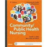 Community/Public Health Nursing Online for Nies and Mcewen: Community/Public Health Nursing User Guide and Access Code by Nies, Mary A., 9780323188258
