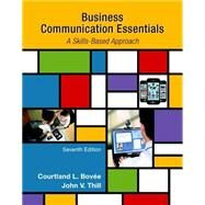 Business Communication Essentials Plus MyBCommLab with Pearson eText -- Access Card Package by Bovee, Courtland L.; Thill, John V., 9780134088259