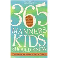 365 Manners Kids Should Know by EBERLY, SHERYL, 9780307888259