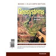 Geosystems An Introduction to Physical Geography, Books a la Carte Plus MasteringGeography with eText -- Access Card Package by Christopherson, Robert W., 9780321958259